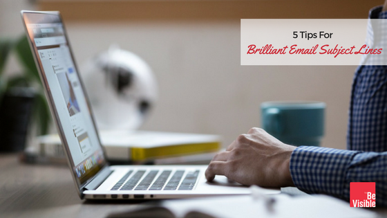 5-Tips-For-Brilliant-Email-Subject-Lines.png