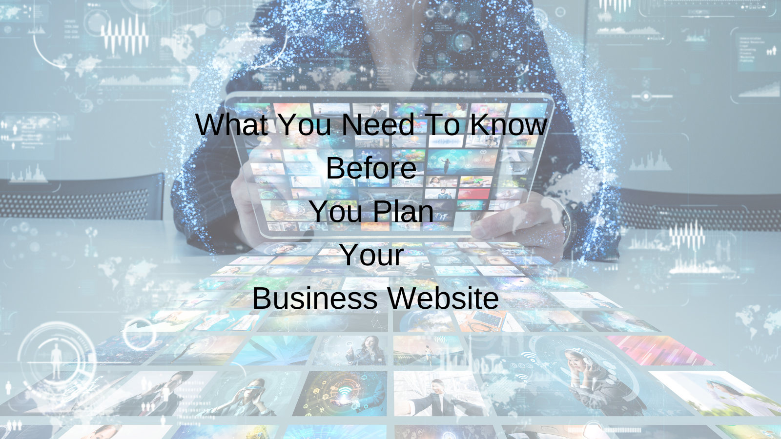 What You Need To Know Before You Plan Your Business Website